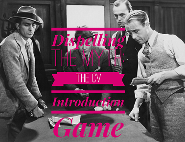 Dispelling the Myth: The CV introduction game