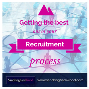 Getting the best results from your recruitment process